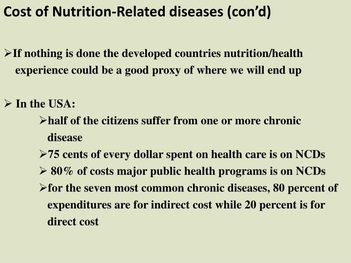 Cost of Nutrition-Related diseases (con'd)