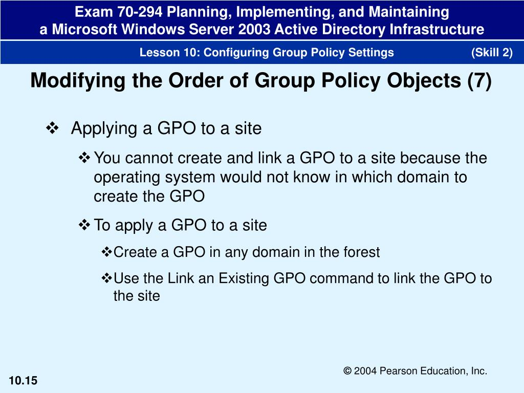 PPT - Configure Group Policy settings for a GPO Modify the order of