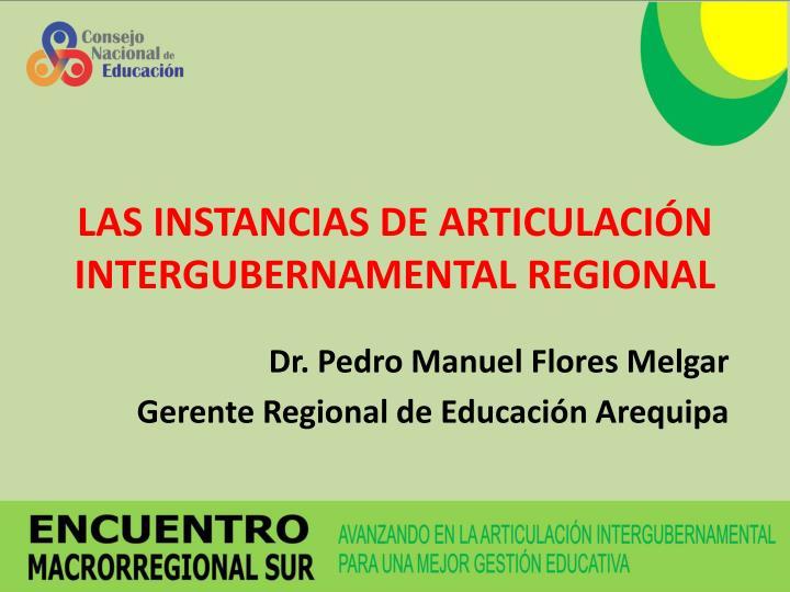 Las instancias de articulaci n intergubernamental regional