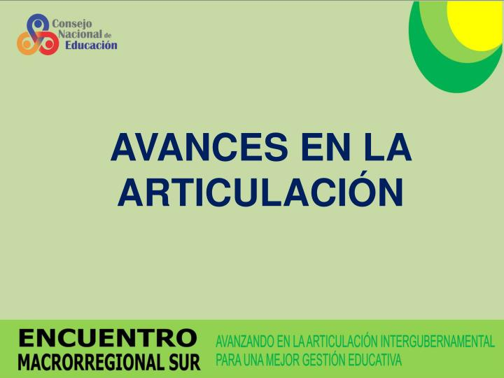 AVANCES EN LA ARTICULACIÓN