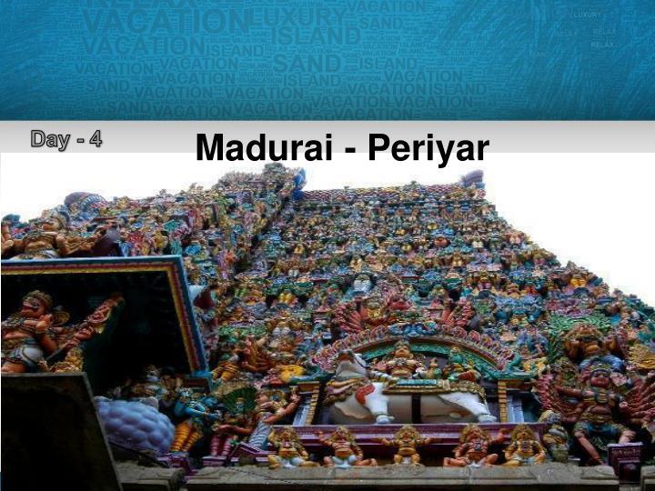 Madurai - Periyar