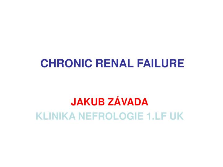 chronic renal failure n.