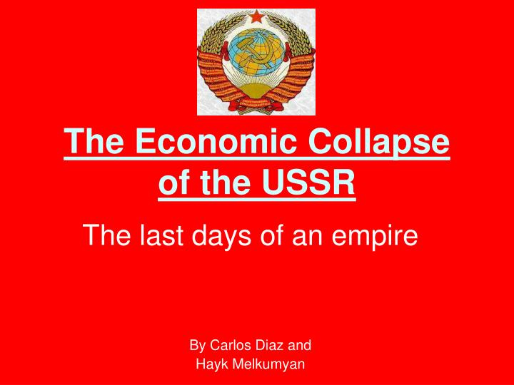 the reasons for the collapse of the soviet union and creation of new states