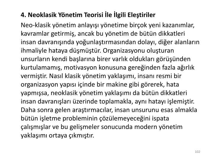 4. Neoklasik Yönetim Teorisi İle İlgili Eleştiriler