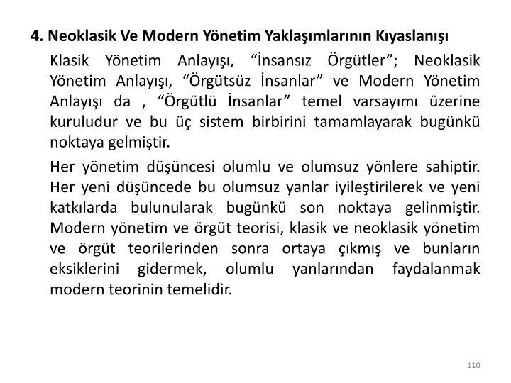 4. Neoklasik Ve Modern Yönetim Yaklaşımlarının Kıyaslanışı
