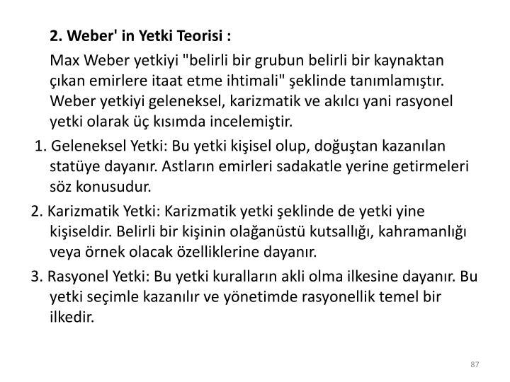 2. Weber' in Yetki Teorisi :