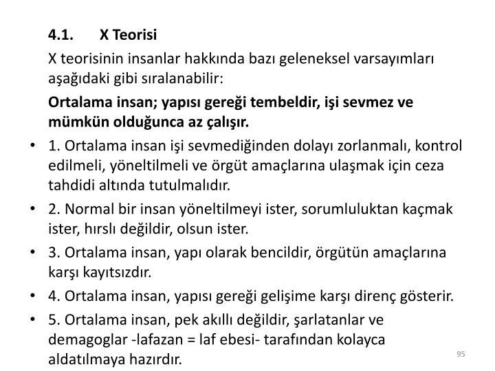 4.1.       X Teorisi