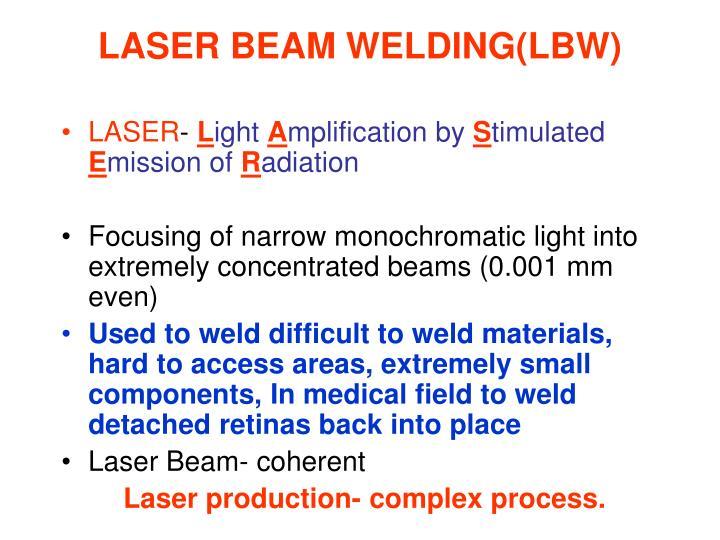 LASER BEAM WELDING(LBW)