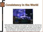 consistency in the world2
