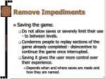 remove impediments12