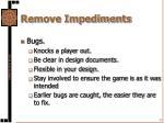 remove impediments18