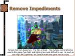 remove impediments3