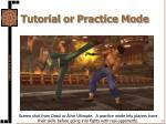 tutorial or practice mode1
