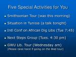 five special activities for you