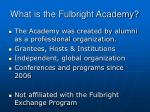 what is the fulbright academy