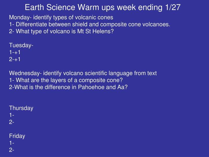 Earth Science Warm ups week ending 1/27