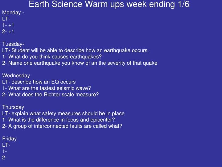 Earth Science Warm ups week ending 1/6