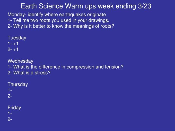 Earth Science Warm ups week ending 3/23