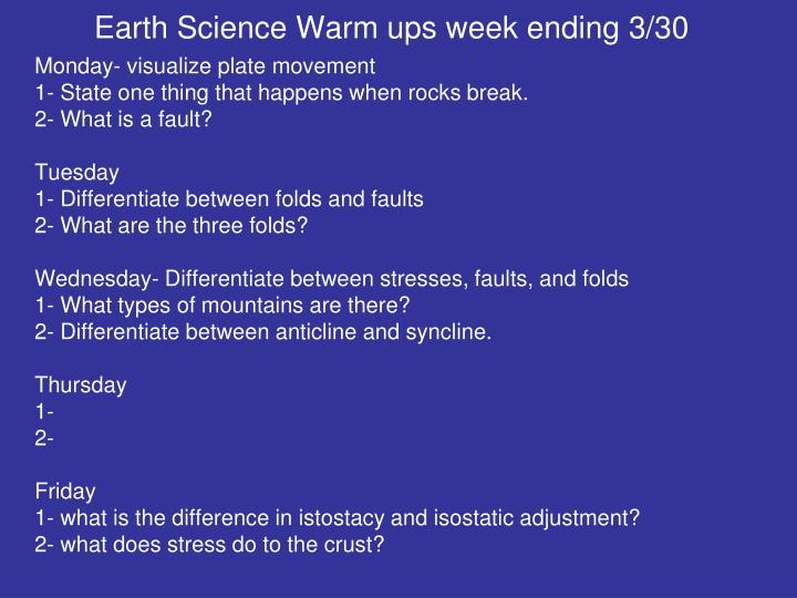 Earth Science Warm ups week ending 3/30