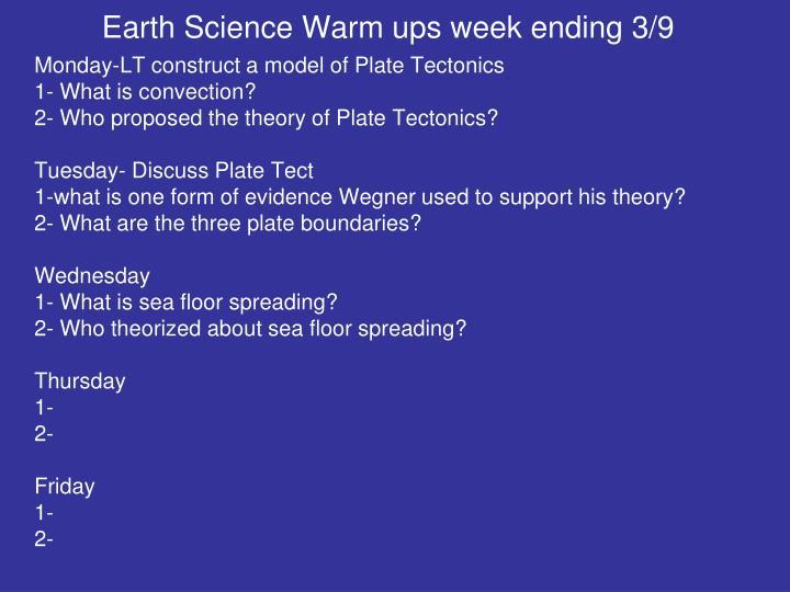 Earth Science Warm ups week ending 3/9