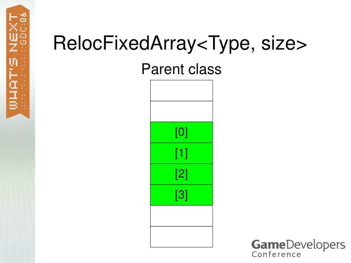 RelocFixedArray<Type, size>