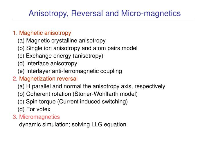 anisotropy reversal and micro magnetics n.