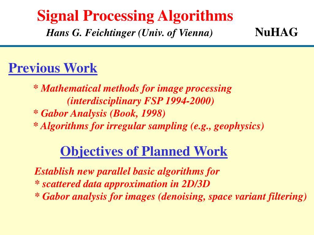 PPT - Signal Processing Algorithms Hans G  Feichtinger (Univ  of