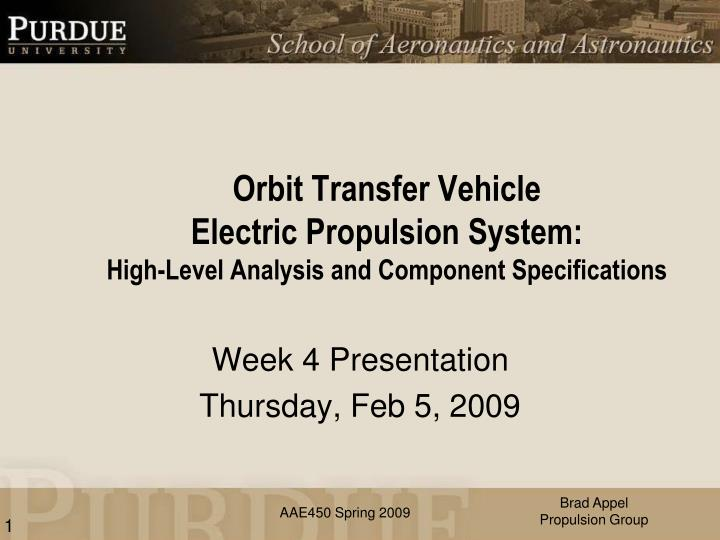 orbit transfer vehicle electric propulsion system high level analysis and component specifications n.