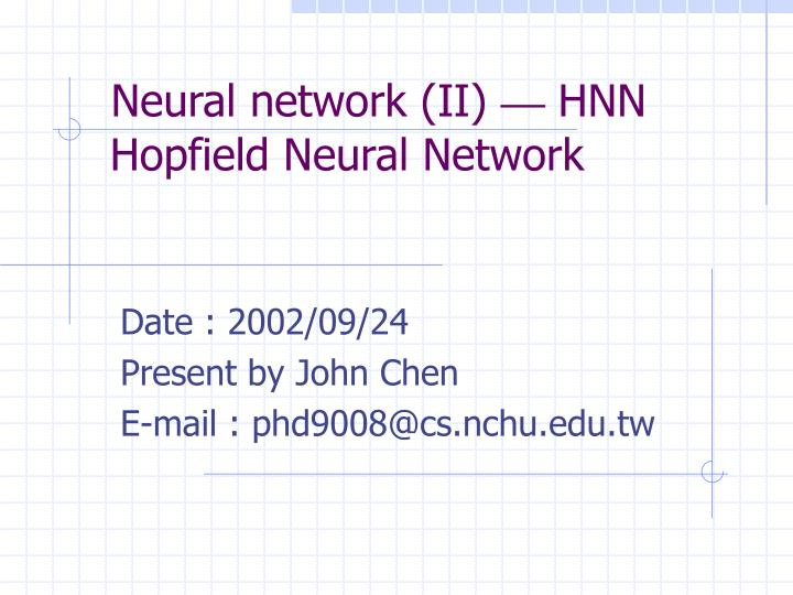 neural network ii hnn hopfield neural network n.