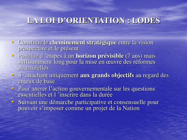LA LOI D'ORIENTATION : LODES