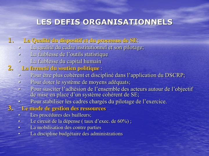 LES DEFIS ORGANISATIONNELS