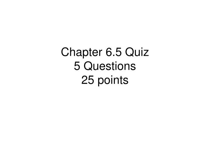 chapter 25 questions Chapter activities quiz web-based quiz web-based questions origin of the idea interactive graphs worked problems home chapter 25 quiz social.