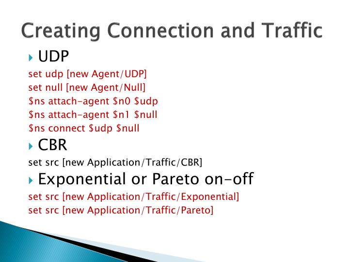 Creating Connection and Traffic