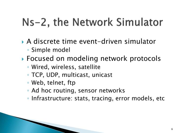 Ns-2, the Network Simulator