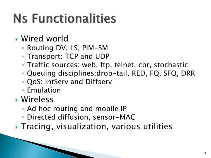 Ns functionalities