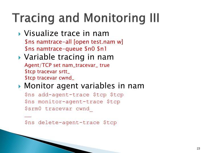 Tracing and Monitoring III