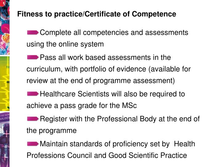 Fitness to practice/Certificate of Competence