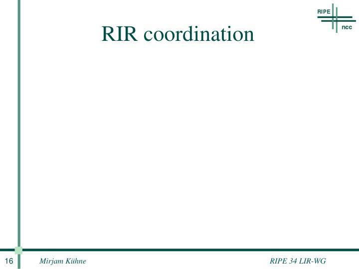 RIR coordination