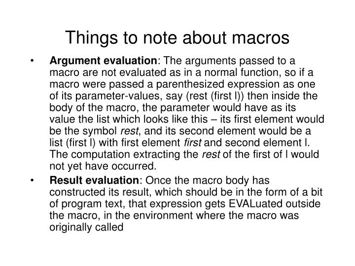 Things to note about macros