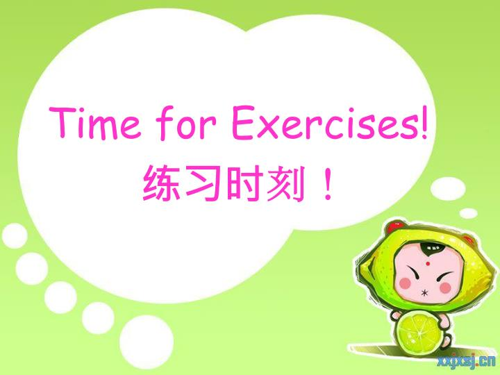 Time for Exercises!