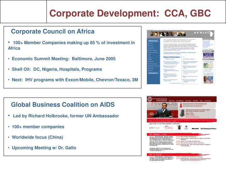 Corporate Development:  CCA, GBC