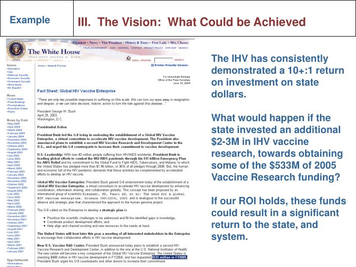 III.  The Vision:  What Could be Achieved