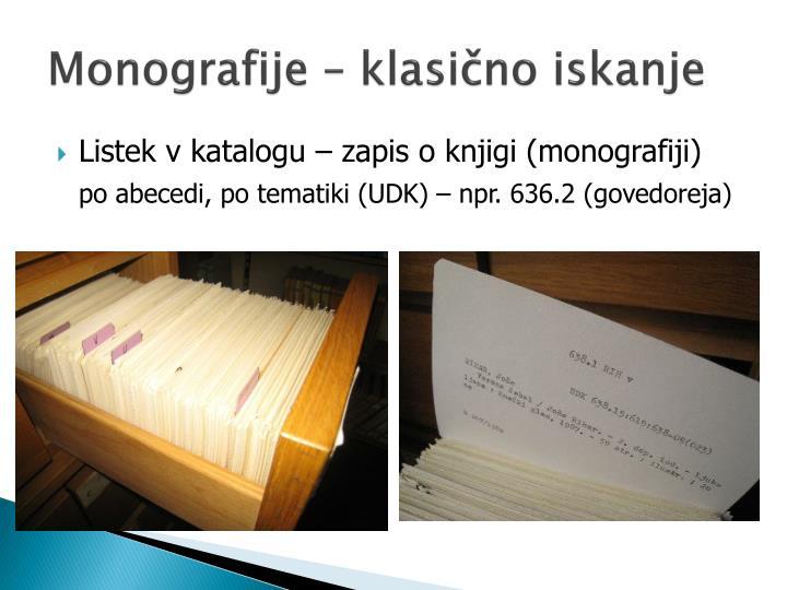 Monografije – klasično iskanje