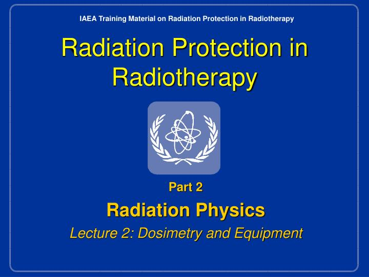 radiation protection in radiotherapy n.