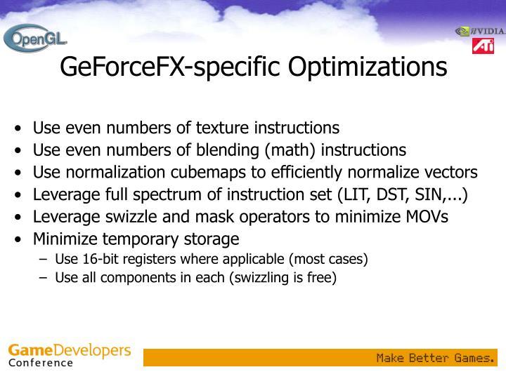 GeForceFX-specific Optimizations