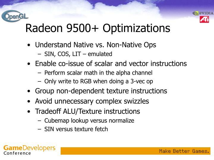 Radeon 9500+ Optimizations