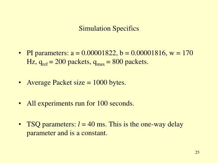 Simulation Specifics