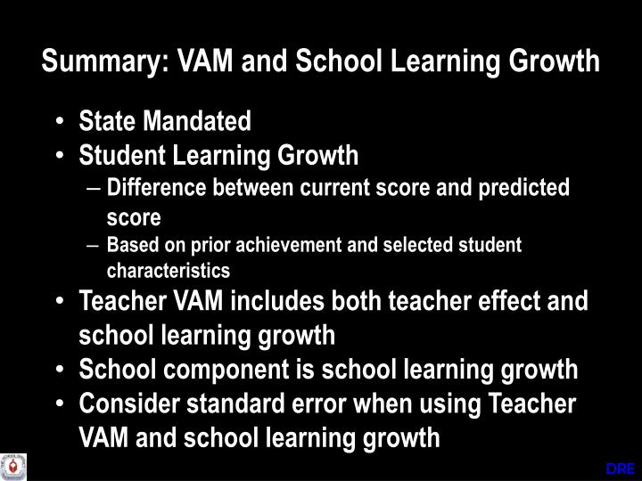 Summary: VAM and School Learning Growth