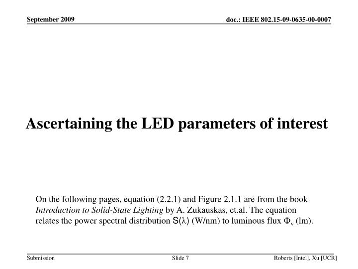 Ascertaining the LED parameters of interest