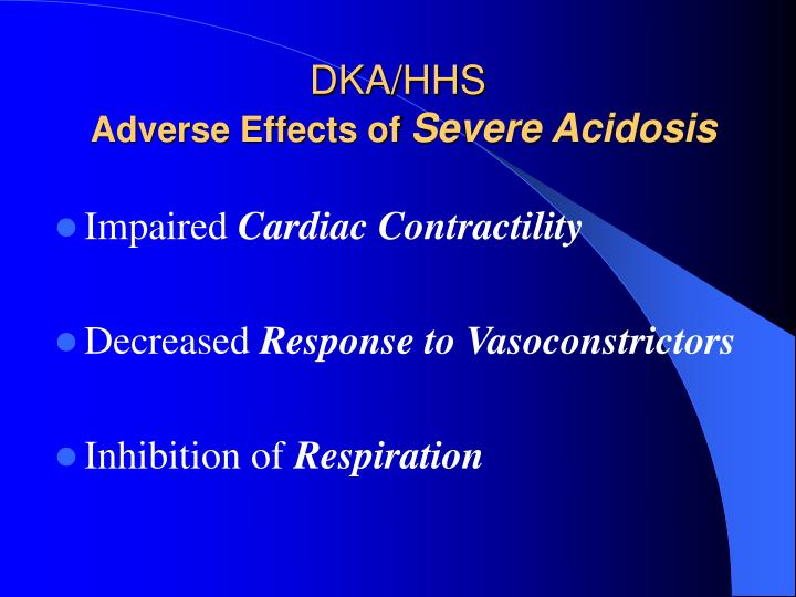 dka hhs Diabetic ketoacidosis (dka) and hyperosmolar hyperglycemic state (hhs) are two of the most serious complications of diabetes these hyperglycemic emergencies continue to be important causes of mortality among persons with diabetes in spite of all of the advances in understanding diabetes.